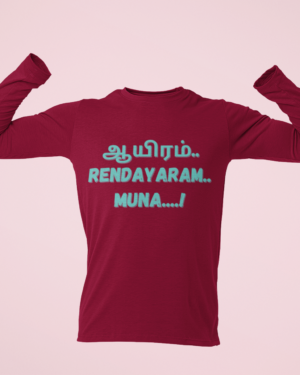 Aaiyram rendairam muna…! – Full Sleeve