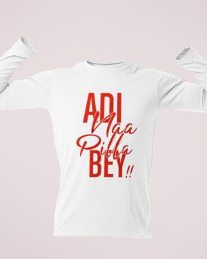 Adi Naa Pilla Bey! – Full Sleeve
