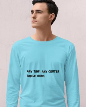 Any time any center single hand – Full Sleeve
