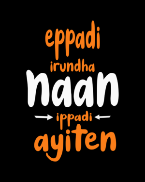 Epadi Iruntha Naan Ippadi Ayite