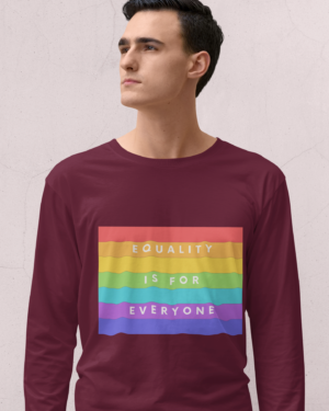 Equality is for everyone – Full Sleeve