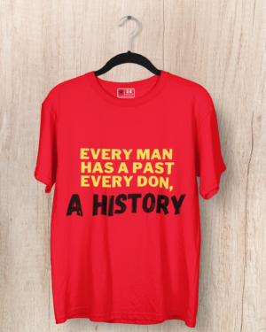 Every man has a past, Every don a history – Women