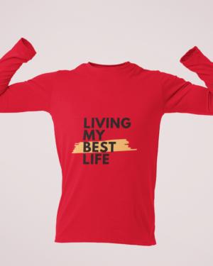 Living my best life – Full Sleeve