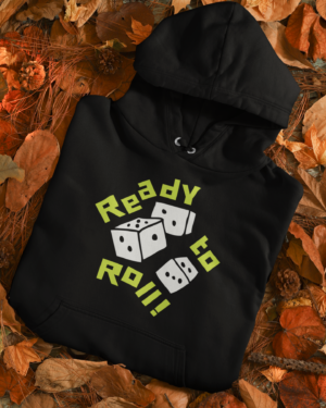 Ready To roll – Hoodie