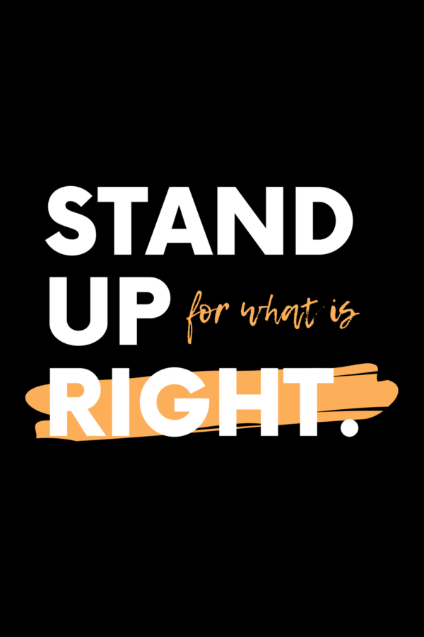 Stand up for the right