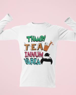 Thambi tea innum varla – Full Sleeve