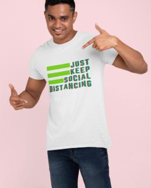 Just keep social distancing
