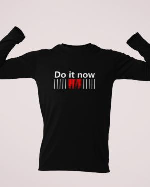Do it now – Full SLeeve