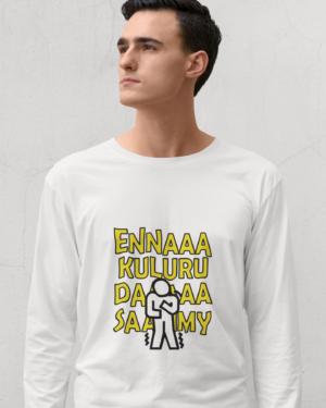 Enna Kuluru Da Saamy – Full Sleeve